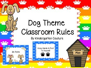 Dog Theme Classroom Rules