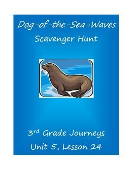 Dog-of-the-Sea-Waves Scavenger Hunt (Journeys 3rd Grade)
