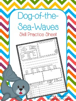 Dog-of-the-Sea-Waves (Skill Practice Sheet)