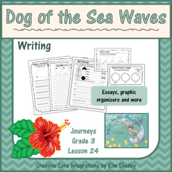 Dog of the Sea Waves Unit 5 Lesson 24 Writing