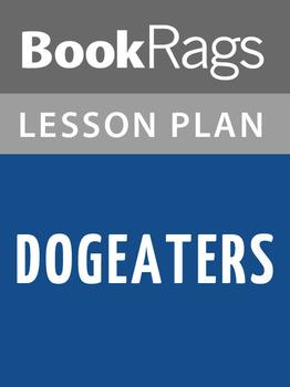 Dogeaters Lesson Plans
