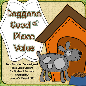 Doggone Good At Place Value {4 Math Centers for Firsties}
