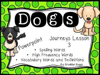 Dogs Powerpoint - Second Grade Journeys Lesson 3