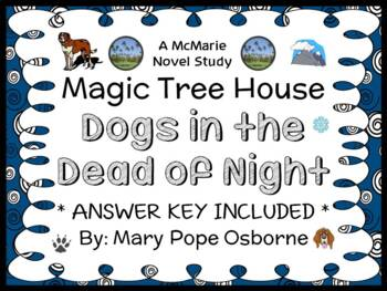 Dogs in the Dead of Night : Magic Tree House #46 Novel Stu