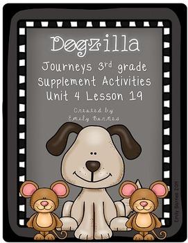 Dogzilla Journeys 3rd Grade Supplement Activities Unit 4 L