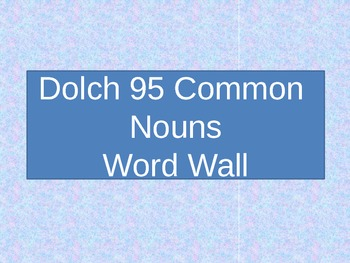 Dolch 95 Common Nouns Word Wall