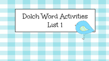 Dolch Activities (list 1 PreP)