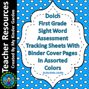 Dolch First Grade Sight Word Assessment Tracking And Binde