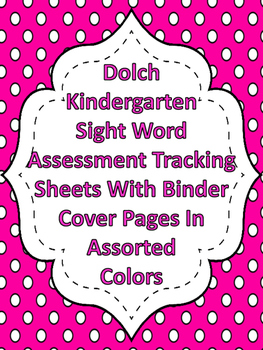 Dolch Kindergarten Sight Word Assessment Tracking And Bind