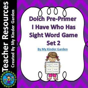 Dolch Pre-Primer Set 2 I Have Who Has Sight Word Game