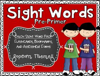 Dolch Pre-Primer Sight Word Assessment Pack Popcorn Theme