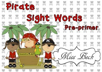 Dolch Pre-primer Pirate Sight Words! Pirate themed sight w