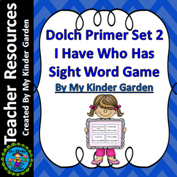 Dolch Primer Set 2 I Have Who Has Sight Word Game