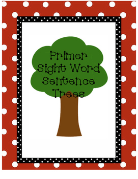 Dolch Primer Sight Word Fluency Sentence Trees {52 Words}