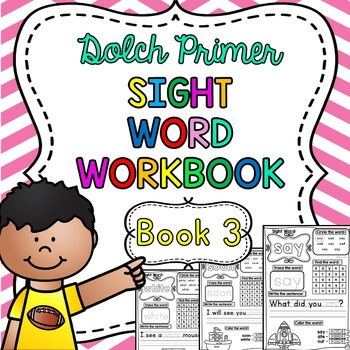 Dolch Primer Sight Word Practice Workbook ~ Book 3