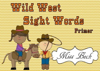 Dolch Primer Wild West Sight Words! Western themed sight w