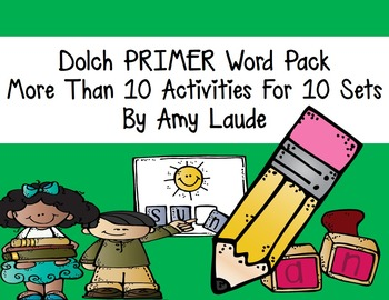 Dolch Primer Words- At least nine activities for each set