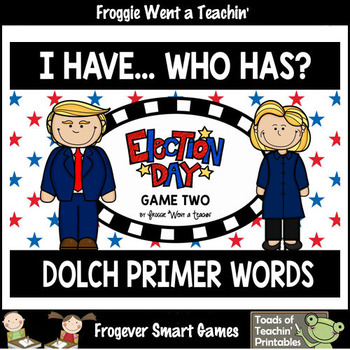 "Dolch Primer Words I Have... Who Has? ""Election Day"""
