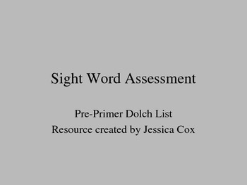 Dolch Sight Word Assessment - Pre-Primer (editable)