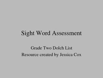 Dolch Sight Word Assessment - Grade Two (editable)