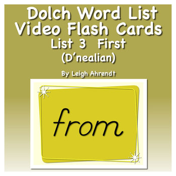 Dolch Sight Word List 3 (First) Video Flash Cards (D'nealian)