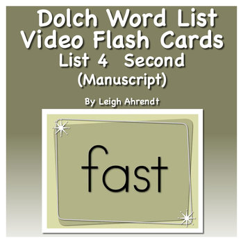 Dolch Sight Word List 4 (Second) Video Flash Cards (Manuscript)