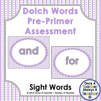 Dolch Sight Word  PowerPoint Assessment and Checklist (Pre