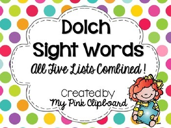 Dolch Sight Words: All Five Lists Combined! Common Core Al