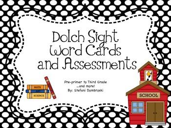 Dolch Sight Words Cards and Assessment Sheets