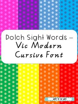 Dolch Sight Words - Vic Modern Cursive Font