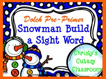 Dolch Snowman Build a Sight Word--Pre-Primer List