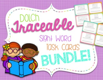 Dolch Traceable Sight Word Task Cards BUNDLE