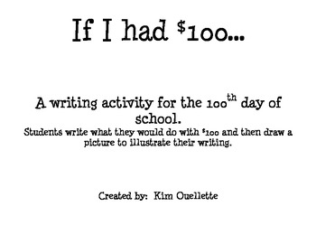 100 Days of School Writing Activity - If I had $100...
