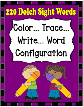 Dolch Words Worksheets: Writing Form -  Color, Trace, Word