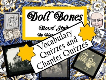 Doll Bones Vocabulary Quizzes and Chapter Quizzes