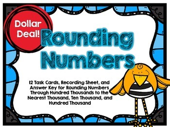 Dollar Deal-Rounding Larger Numbers -12 Task Cards-With an