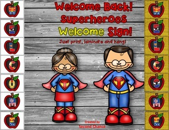 Dollar Deal! Super Hero Welcome Sign! Save Your Ink Versio