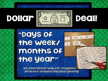"Dollar Deals:  ""Days of the Week/Months of the Year"" seque"