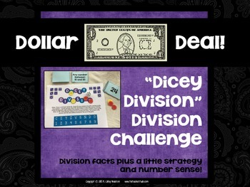 """Dollar Deals:  """"Dicey Division"""" An division fact strategy game"""