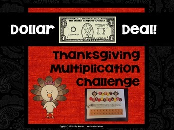 "Dollar Deals:  ""Thanksgiving Multiplication Challenge"": A"