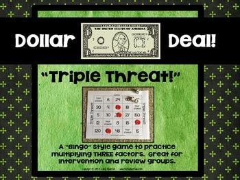 "Dollar Deals:  ""Triple Threat"": A 3 Factor Multiplication"