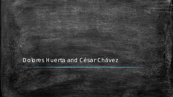 Dolores Huerta and CésarChávez PowerPoint