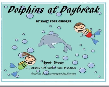 Dolphins at Daybreak - MTH Common Core Book Study