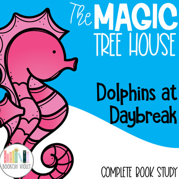 Dolphins at Daybreak Magic Tree House