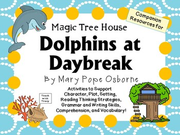 Dolphins at Daybreak by Mary Pope Osborne:  A Complete Lit