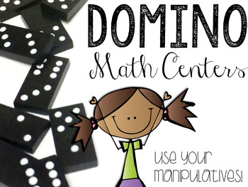 Domino Math Activities (Use Your Manipulatives!)