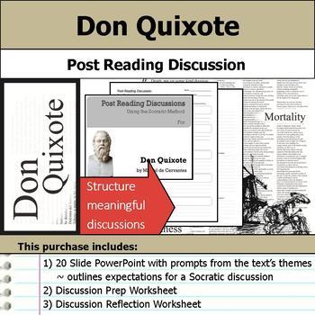 Don Quixote - Socratic Method - Post Reading Discussion