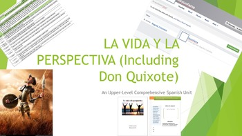 Don Quixote and Julio Cortazar FULL UNIT- La vida y la per