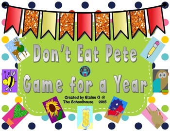 Don't Eat Pete Game for a Year BUNDLE