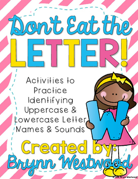 Don't Eat the Letter-Practice Identifying the Names and So